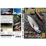 tsuribitosya(つり人社) Long Drift One on StreamIII 3110