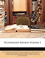 Technology Review, Volume 1
