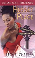 Hussey Place (Urban Soul Presents)