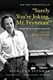 """Surely You're Joking, Mr. Feynman!"": Adventures of a Curious Character (English Edition)"
