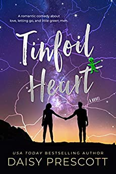 Tinfoil Heart by [Prescott, Daisy]