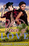 ROMANCE: BWWM ROMANCE: The Voice of Love (New Adult Romance Interracial Multicultural Contemporary) (African American Baby Short Stories Alpha Billionaire Male) (English Edition)