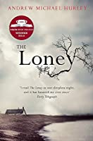 The Loney by Andrew Michael Hurley(2016-02-23)