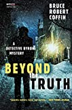 Beyond the Truth: A Detective Byron Mystery (A John Byron Novel Book 3) (English Edition)
