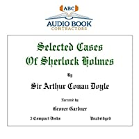 Selected Cases of Sherlock Holmes (Classic Books on Cds Collection)