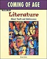 Coming of Age, Volume Two: Literature About Youth and Adolescence, Softcover Student Edition (NTC: COMING OF AGE)