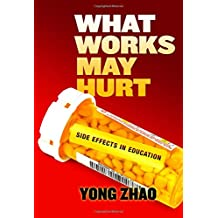 What Works May Hurt--side Effects in Education