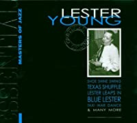 Essential Masters of Jazz : Lester Young