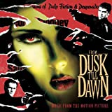 From Dusk Till Dawn: Music From The Motion Picture