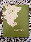 Tatting: Patterns and Designs