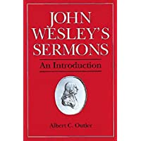 John Wesley's Sermons: An Introduction