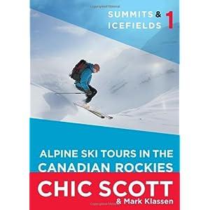 Summits & Icefields 1: Alpine Ski Tours in the Canadian Rockies