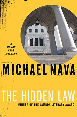 The Hidden Law (The Henry Rios Mysteries)