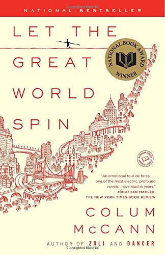 Let the Great World Spin: A Novelの詳細を見る