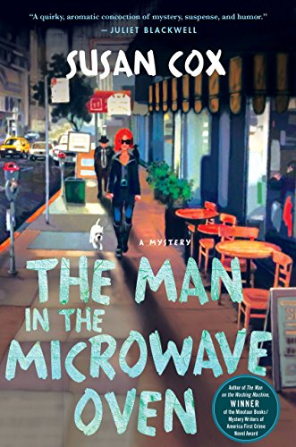 The Man in the Microwave Oven: A Mystery (Theo Bogart Mysteries)