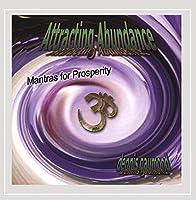 Attracting Abundance-Mantras for Prosperity