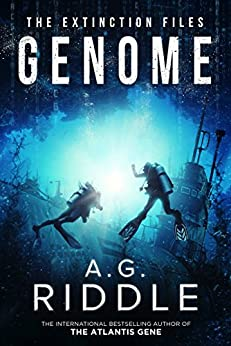Genome (The Extinction Files Book 2) by [Riddle, A.G.]