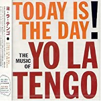 Today Is the Day Ep by Yo La Tengo (2003-11-26)