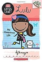 My Glamorous Life (Lotus Lane Scholastic Branches)