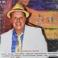 Musica De a a Zeca De Aquino