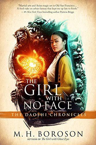 The Girl with No Face: The Daoshi Chronicles, Book Two (English Edition)