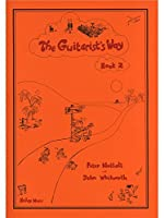 NUTTALL y WHITWORTH - The Guitarists Way Book 2 para Guitarra