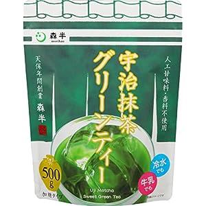 共栄製茶 森半 宇治抹茶グリーンティー 500g