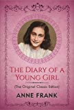 "The Diary of a Young Girl: International Bestseller (""Popular Life Stories"") (English Edition)"