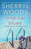 Tropical Blues: Hot Property / Hot Secret (Molly Dewitt Mysteries)