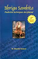 Bhrigu Samhita: Predictive Techniques Deciphered [並行輸入品]