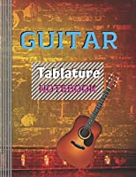 "Guitar Tablature Notebook: (6 String) Guitar Tablature Blank Notebook/ Journal / Manuscript Paper/ Staff Paper - Lovely Designed Interior (8.5"" x 11""), 100 Pages (Gift For Guitar Players, Musicians, Teachers & Students)"