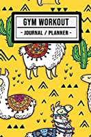 Gym Workout Journal: Llama Fitness Journal / Gym Workout Planner | 100 Days | Undated (6x9)