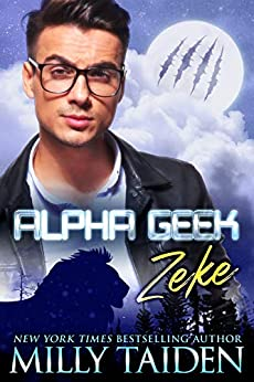 Alpha Geek: Zeke by [Taiden, Milly]