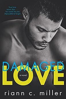 Damaged Love by [Miller, Riann C.]