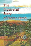 The Illustrated Story of Steven Stroh