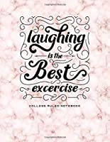 Laughing is the Best exercise: College Ruled Notebook, Journal (Light Pink)
