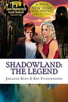 [Kern, Johanna]のShadowland: The Legend (English Edition)