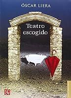Teatro Escogido/ Chosen Theater (Letras Mexicanas)