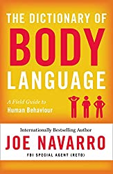 The Dictionary of Body Language (English Edition)