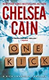 One Kick: A Novel (Kick Lannigan)