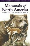 Mammals of North America (Princeton Field Guides)