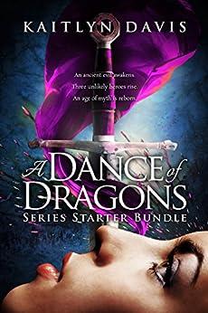 A Dance of Dragons: Series Starter Bundle by [Davis, Kaitlyn]