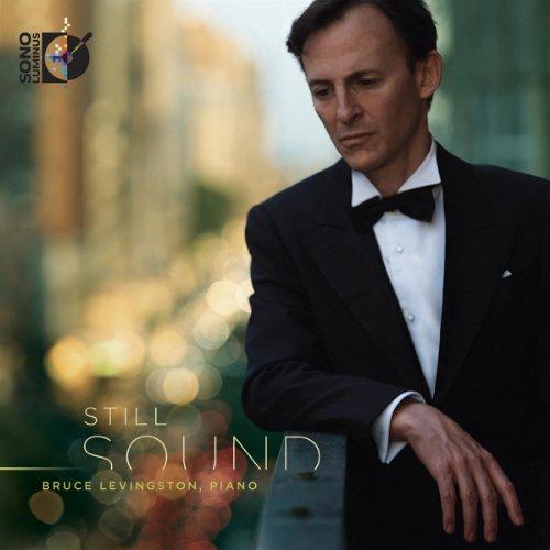 スティル・サウンド ~ブルース・リヴィングストン:ピアノ・リサイタル