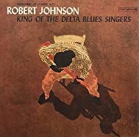 King of the Delta Blues Singers (Ogv) [12 inch Analog]