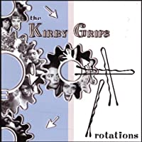 Rotations by The Kirby Grips (2002-07-16)