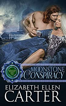 Moonstone Conspiracy (Moonstone Romance Book 2) by [Carter, Elizabeth Ellen]