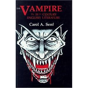 The Vampire in Nineteenth Century English Literature