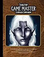 Tabletop Game Master Campaign Companion: Fantasy Quest Journal for Role Playing Gamers; Map grids, monster & encounter references, tables, and more.
