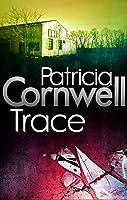 Trace. Patricia Cornwell (Kay Scarpetta)
