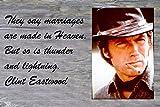 11x 14有名Tin Sign Quote They Say縁は異なもの。But SoはThunder and Lightning。クリント・イーストウッド